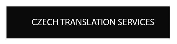 CZECH TRANSLATION AND INTERPRETATION SERVICES
