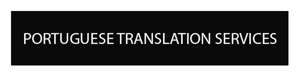PORTUGUESE TRANSLATION AND INTERPRETATION SERVICES