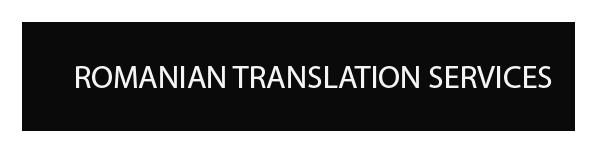 ROMANIAN TRANSLATION AND INTERPRETATION SERVICES