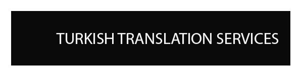 TURKISH TRANSLATION AND INTERPRETATION SERVICES
